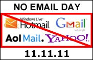 No Email Day - 11/11/11 - #noemail
